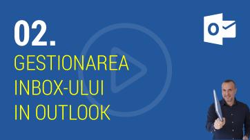 Ce inseamna gestionarea Inbox-ului in Outlook