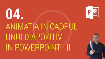 Animatia in cadrul unui diapozitiv in PowerPoint