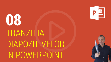 Tranzitia diapozitivelor in PowerPoint
