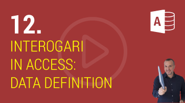 Interogari in Microsoft Access – Data Definition