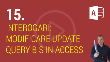 Interogari modificare Update Query bis in Microsoft Access